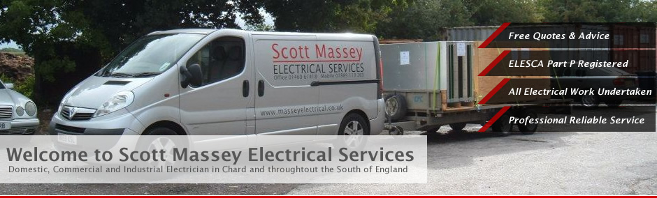 Welcome to Scott Massey Electrical Services - Domestic, Commercial and Industrial Electrician in Chard and throughout the South of England